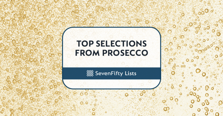 SevenFifty Lists Top Selections From Prosecco